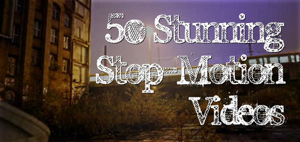 50 Stunning & Inspirational Stop Motion Videos