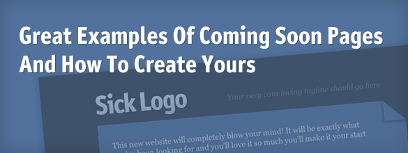 Great Examples Of Coming Soon Pages And How To Create Yours