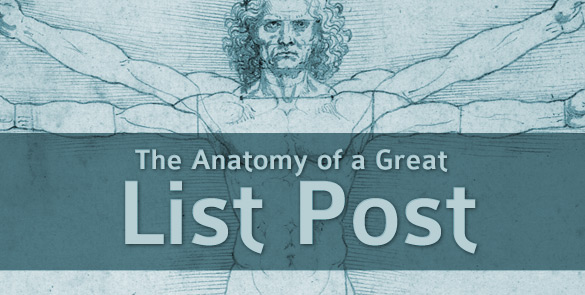 The Anatomy of a Great List Post