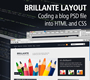 Brilliante Blog Layout – Coding The PSD File Into CSS and HTML