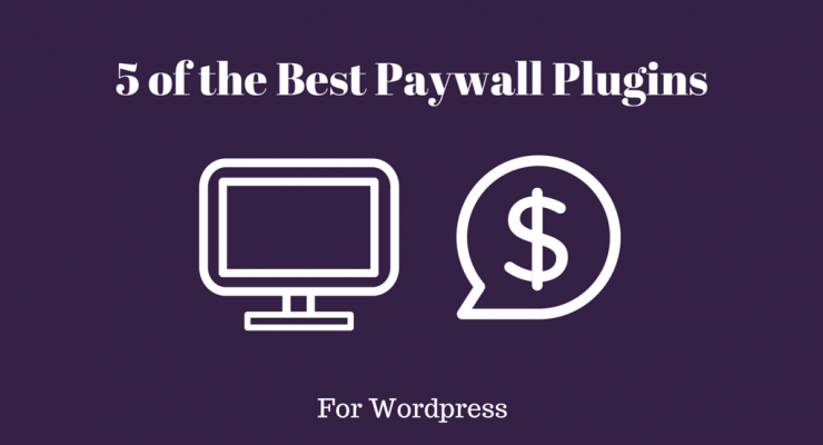 5 of the Best Paywall Plugins for WordPress