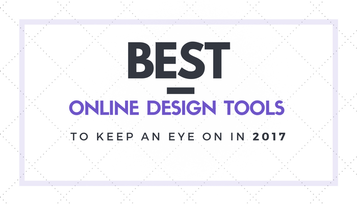 Best online graphic design tools for 2017