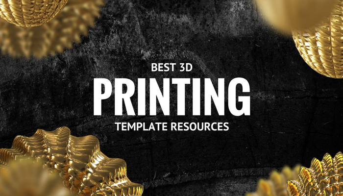 Best Places to Find 3D Printing Templates