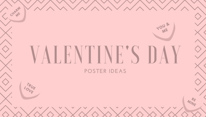10 Love Infused Valentine S Day Poster Ideas