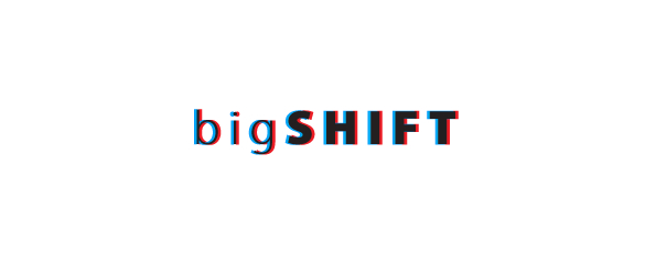 Big Shift