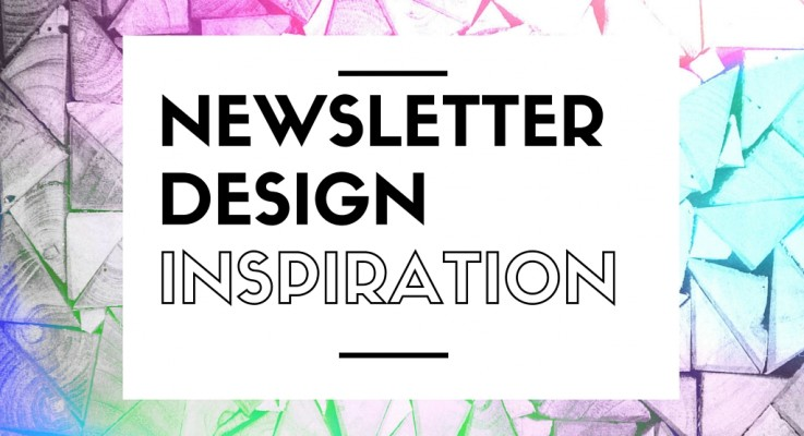 Get Inspired With These 10 Gorgeous Newsletter Designs