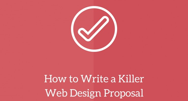 How to Write a Killer Web Design Proposal