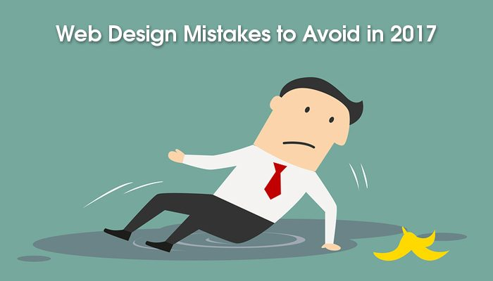 Web Design Mistakes to Avoid in 2017