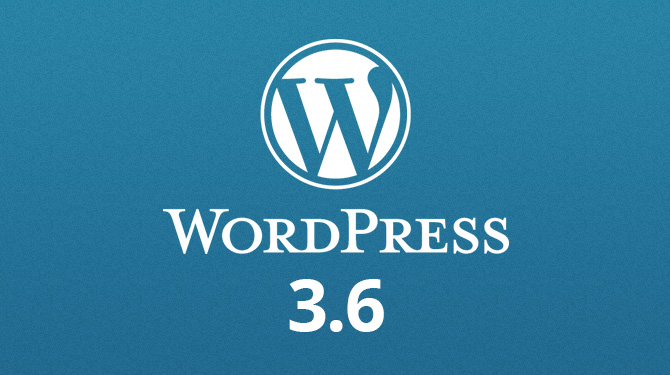 The 6 Coolest Features of the New WordPress 3.6